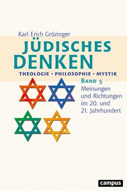 Jüdisches Denken: Theologie – Philosophie – Mystik von Grözinger,  Karl Erich