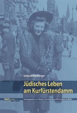 Jüdisches Leben am Kurfürstendamm von Miltenberger, Sonja