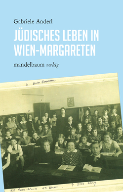 Jüdisches Leben in Wien-Margareten von Anderl,  Gabriele