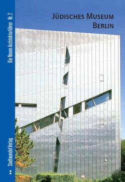 Jüdisches Museum Berlin von Bolk,  Florian, Schneider,  Rolf