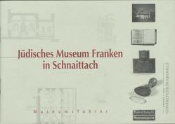 Jüdisches Museum Franken in Schnaittach von Purin,  Bernhard