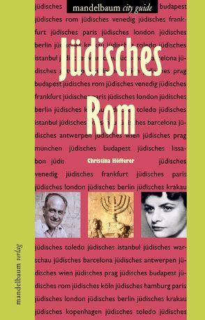Jüdisches Rom von Höfferer,  Christina