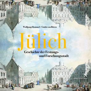 Jülich von Hommel,  Wolfgang, von Büren,  Guido