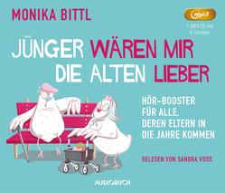 Jünger wären mir die Alten lieber von Bittl,  Monika, Voss,  Sandra
