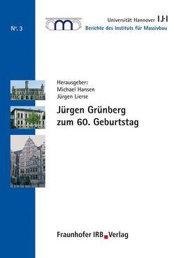 Jürgen Grünberg zum 60. Geburtstag. von Hansen,  Michael, Lierse,  Jürgen
