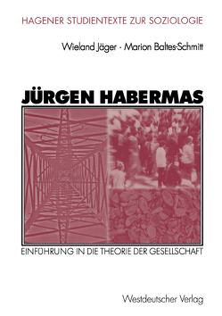 Jürgen Habermas von Baltes-Schmitt,  Marion, Jäger,  Wieland