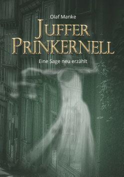 Juffer Prinkernell von Manke,  Olaf