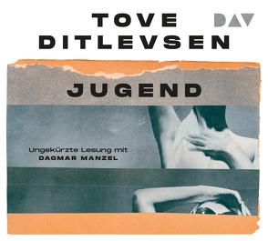 Jugend von Allenstein,  Ursel, Ditlevsen,  Tove, Manzel,  Dagmar