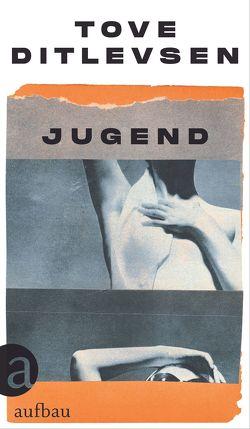 Jugend von Allenstein,  Ursel, Ditlevsen,  Tove