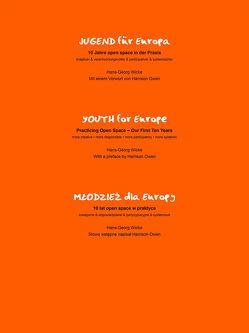 Jugend für Europa, 10 Jahre open space Praxis von Owen,  Harrison, Pannwitz,  Michael M, Wicke,  Hans-Georg