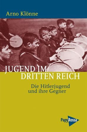 Jugend im Dritten Reich von Klönne,  Arno