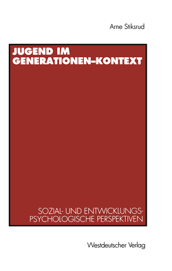 Jugend im Generationen-Kontext von Stiksrud,  Hans Arne
