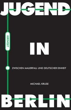 Jugend in Berlin von Kruse,  Michael