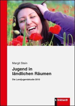 Jugend in ländlichen Räumen von Stein,  Margit