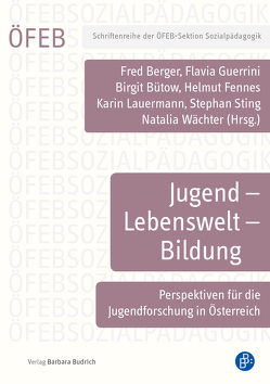 Jugend – Lebenswelt – Bildung von Berger,  Fred, Bütow,  Birgit, Fennes,  Helmut, Guerrini,  Flavia, Lauermann,  Karin, Sting,  Stephan, Waechter,  Natalia