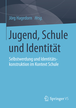 Jugend, Schule und Identität von Hagedorn,  Jörg