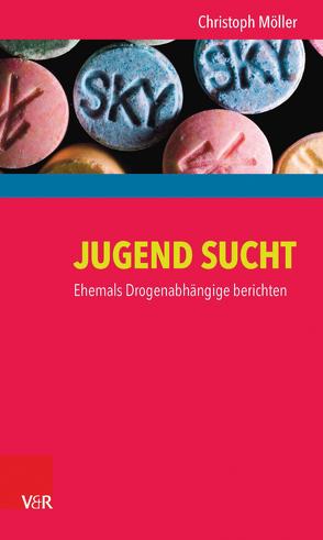 JUGEND SUCHT von Möller,  Christoph, Thomasius,  Rainer