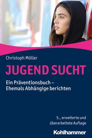 JUGEND SUCHT von Möller,  Christoph