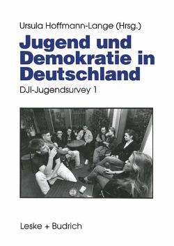 Jugend und Demokratie in Deutschland von Hoffmann-Lange,  Ursula