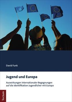 Jugend und Europa von Funk,  David