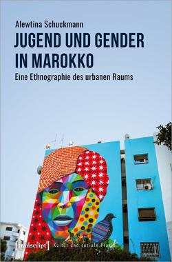 Jugend und Gender in Marokko von Schuckmann,  Alewtina