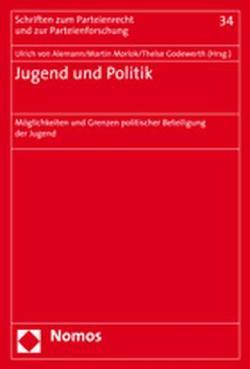 Jugend und Politik von Alemann,  Ulrich von, Godewerth,  Thelse, Morlok,  Martin