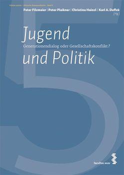 Jugend und Politik von Duffek,  Karl A, Filzmaier,  Peter, Hainzl,  Christina, Ingruber,  Daniela, Plaikner,  Peter