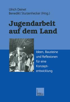 Jugendarbeit auf dem Land von Deinet,  Ulrich