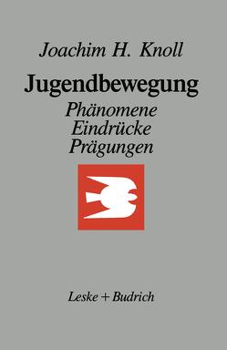 Jugendbewegung von Knoll,  Joachim H.