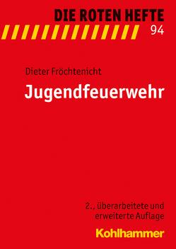 Jugendfeuerwehr von Fröchtenicht,  Dieter