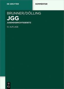 Jugendgerichtsgesetz von Brunner,  Rudolf, Dölling,  Dieter