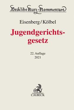 Jugendgerichtsgesetz von Eisenberg,  Ulrich, Kölbel,  Ralf