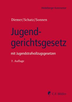 Jugendgerichtsgesetz von Diemer,  Herbert, Schatz,  Holger, Sonnen,  Bernd Rüdeger