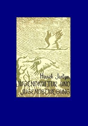 Jugendkultur und Jugendbewegung von Jantzen,  Hinrich