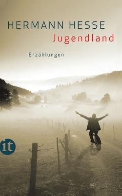 Jugendland von Hesse,  Hermann, Schnierle-Lutz,  Herbert