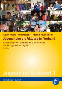 Jugendliche als Akteure im Verband von Fauser,  Katrin, Fischer,  Arthur, Münchmeier,  Richard