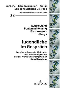 Jugendliche im Gespräch von Könning,  Benjamin, Neuland,  Eva, Wessels,  Elisa