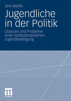 Jugendliche in der Politik von Maßlo,  Jens