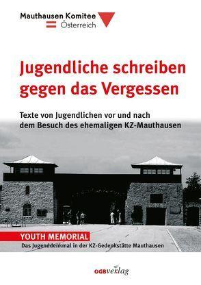 Jugendliche schreiben gegen das Vergessen