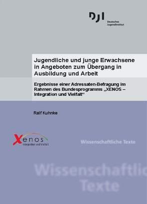 Jugendliche und junge Erwachsene in Angeboten  zum Übergang in Ausbildung und Arbeit von Kuhnke,  Ralf