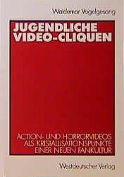 Jugendliche Video-Cliquen von Vogelgesang,  Waldemar