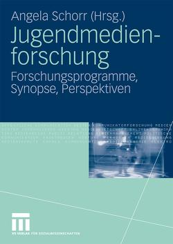 Jugendmedienforschung von Schorr,  Angela