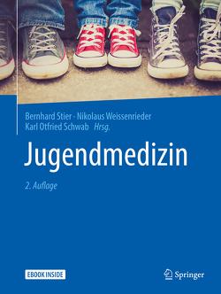 Jugendmedizin von Schwab,  Karl Otfried, Stier,  Bernhard, Weissenrieder,  Nikolaus