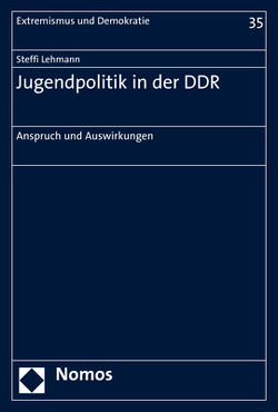 Jugendpolitik in der DDR von Lehmann,  Steffi
