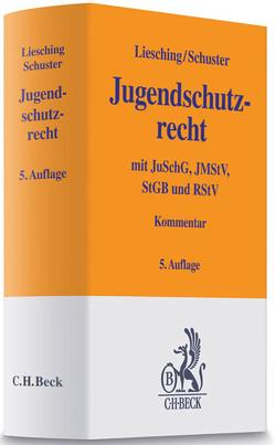 Jugendschutzrecht von Liesching,  Marc, Scholz,  Rainer, Schuster,  Susanne