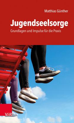 Jugendseelsorge von Günther,  Matthias