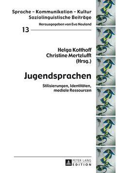 Jugendsprachen von Kotthoff,  Helga, Mertzlufft,  Christine