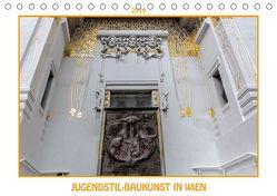 Jugendstil-Baukunst in Wien (Tischkalender 2019 DIN A5 quer) von Braun,  Werner