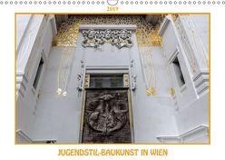 Jugendstil-Baukunst in Wien (Wandkalender 2019 DIN A3 quer) von Braun,  Werner