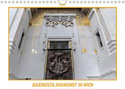 Jugendstil-Baukunst in Wien (Wandkalender 2019 DIN A4 quer) von Braun,  Werner